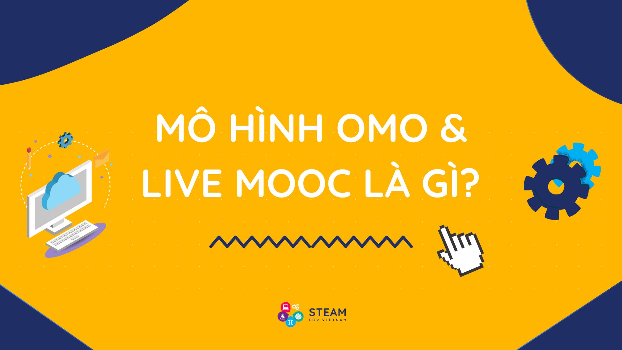 OMO Superclass Model & Live MOOC: Mô hình giáo dục cho tương lai